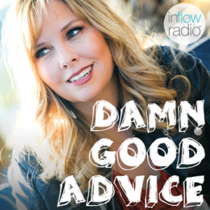 Damm Good Advice Radio Show